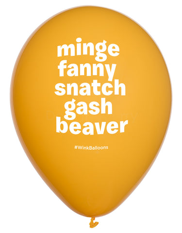 Minge. Fanny. Snatch. Gash. Beaver. - Balloon Bouquet - Delivered*