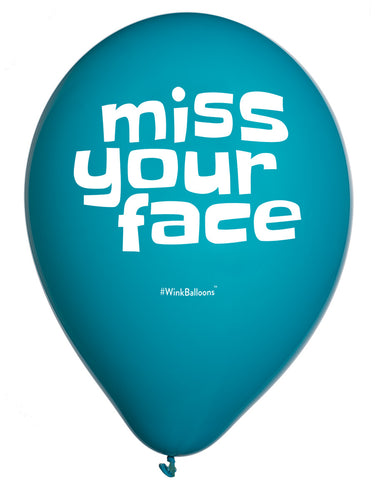Miss Your Face - Balloon Bouquet - Delivered*