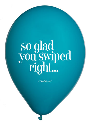 So Glad You Swiped Right Party Pack x 8 Uninflated Balloons - Delivered*