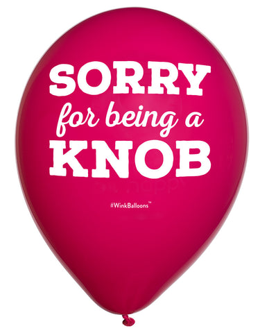 Sorry For Being A Knob - Balloon Bouquet - Delivered*