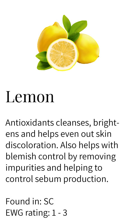lemon oil, antioxidants, brightening, evens discoloration, blemish control, impurities, sebum production, Soothe Cleanser