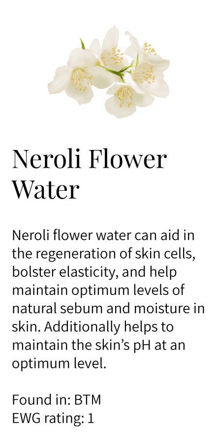 neroli flower water, orange blossom, regeneration, skin cells, elasticity, natural sebum, moisturizing, Balance Toning Mist