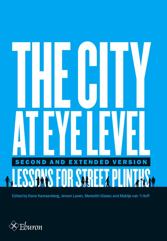 The City at Eye Level: Lessons for Street Plinths (second and extended version)