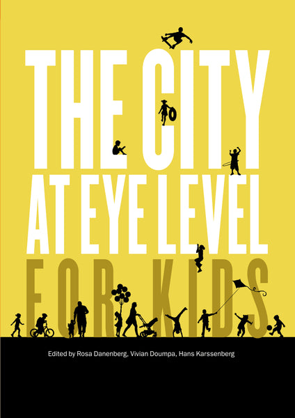 PRE-ORDER | The City at Eye Level for Kids