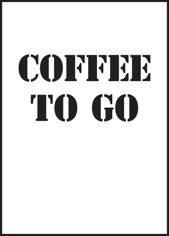Poster med texten Coffee to go