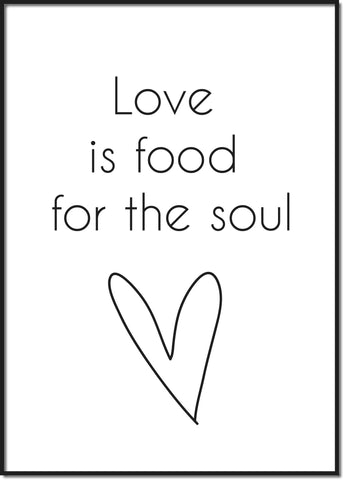 Love is food for the soul
