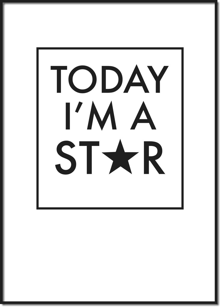 Today I'm a star