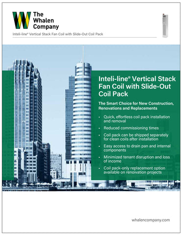 Inteli-line® Vertical Stack Fan Coil Unit with Slide Out Chassis Brochure (25 pack)