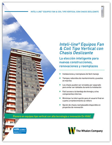 Inteli-line® Equipos Fan & Coil Tipo Vertical con Chasis Deslizante Folleto (25 pack)