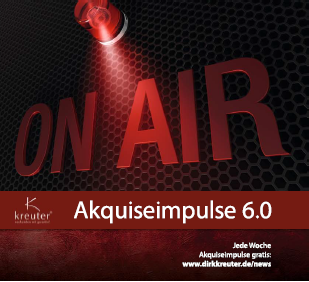 Akquiseimpulse 6.0
