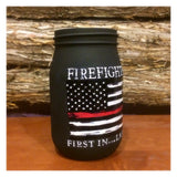Personalized Firefighter Gift, Thin Red Line Distressed Flag, Custom Firefighter Mason Jar, Firefighter First In Last Out, Firefighter Gift