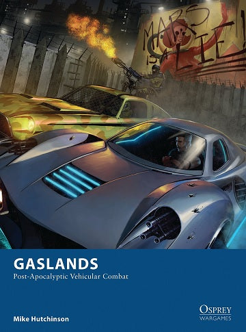 GASLANDS: POST-APOCALYPTIC VEHICULAR COMBAT RULES