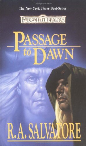 Passage to Dawn (Forgotten Realms: Legacy of the Drow, Book 4)