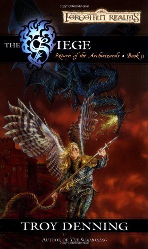 The Siege (Forgotten Realms: Return of the Archwizards, Book 2)
