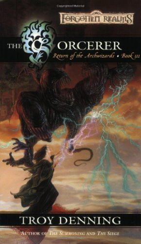 The Sorcerer: Return of the Archwizards, Book III (The Return of the Archwizards)