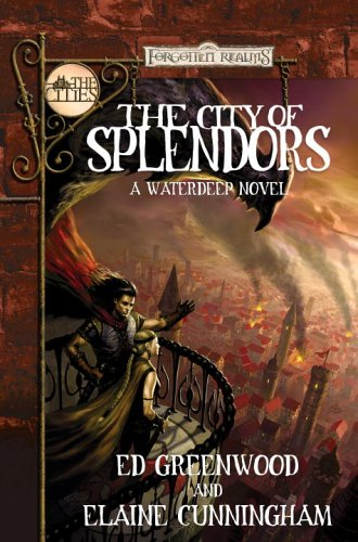 The City of Splendors (Forgotten Realms: The Cities)
