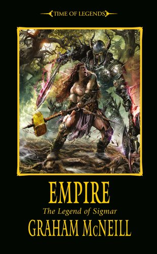 Empire (Time of Legends: Sigmar Trilogy)