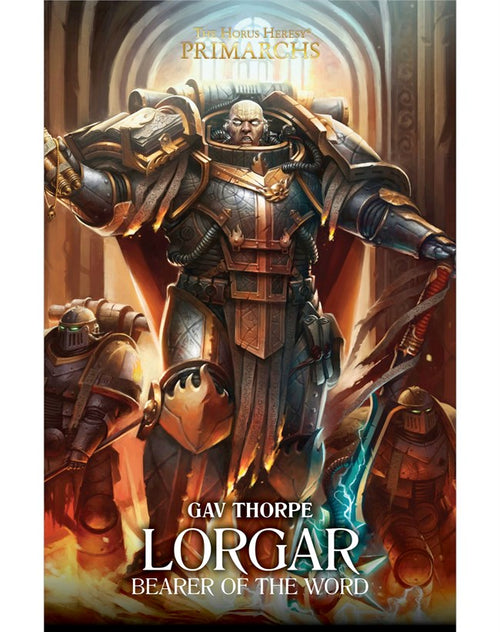 Lorgar: Bearer of the Word (Hardback)