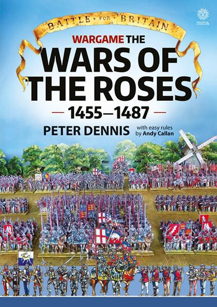 Battle for Britain: Wargame the War of the Roses 1455-148