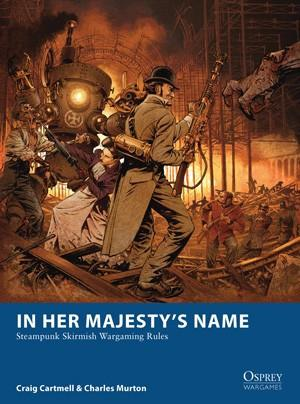 Osprey Games - In Her Majesty's Name
