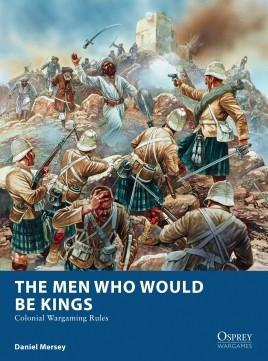 Osprey Games - The Men Who Would Be Kings