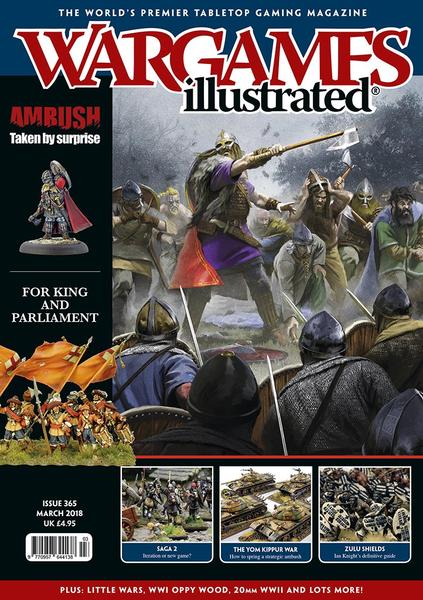 Wargames Illustrated Issue 365 March Edition 2018