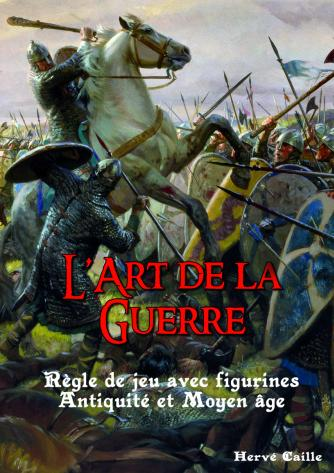 L'Art de la Guerre: Ancient & Medieval Wargaming Rules