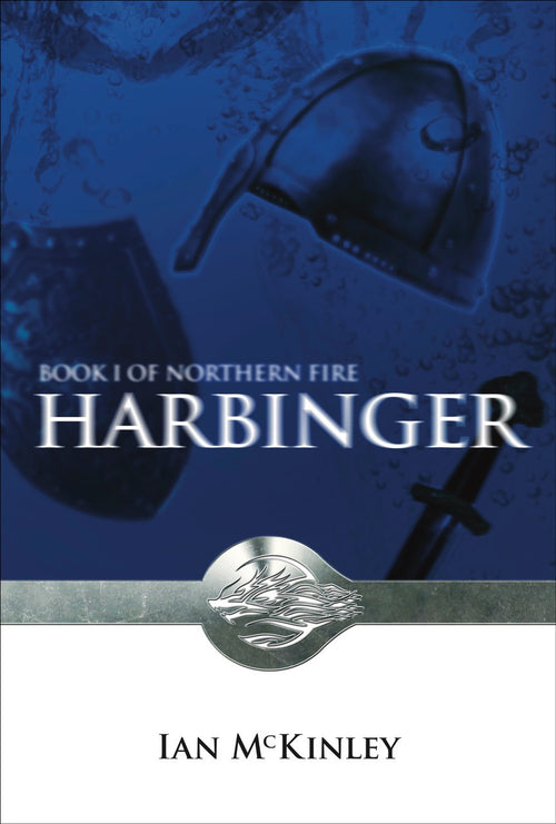 Harbinger, Book One of Northern Fire