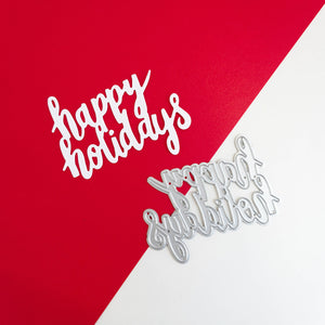 Happy Holidays Die Cut