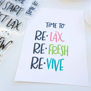 Re Lax, Re Fresh, Re Vive stamped out
