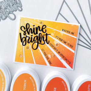 Shine Bright over orange ombre Sunburst