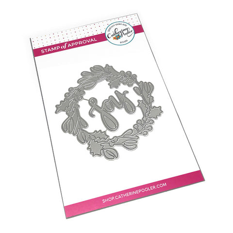 Stainless Steel Craft Die Cut in the shape of a holiday wreath & the sentiment Joy by Catherine Pooler Designs