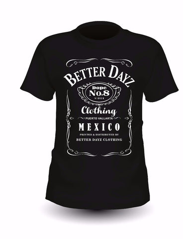 Better Dayz Clothing - Dope Vibes T-Shirt -  - 1