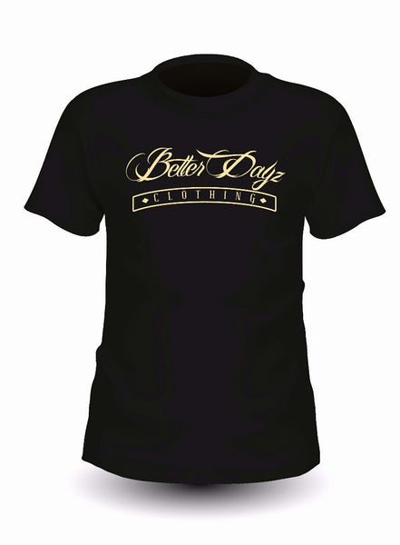 Better Dayz Clothing T-Shirt -  - 1