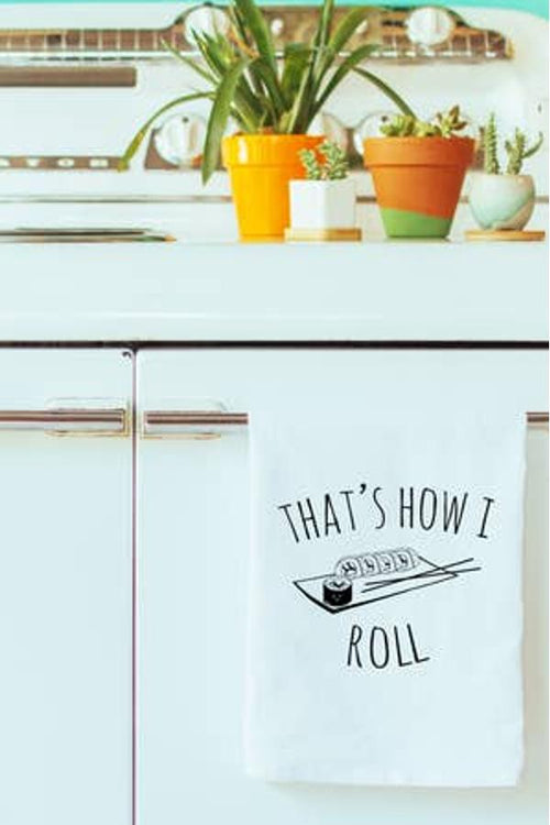 That's How I Roll - Dish Towel
