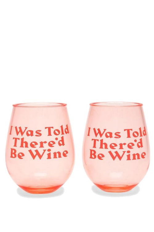 Party on Wine Glass Set - I Was Told There'd Be Wine