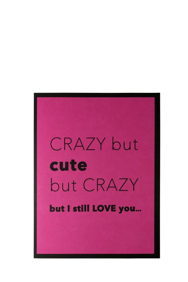 CARD - CRAZY BUT CUTE BUT CRAZY - Frinje