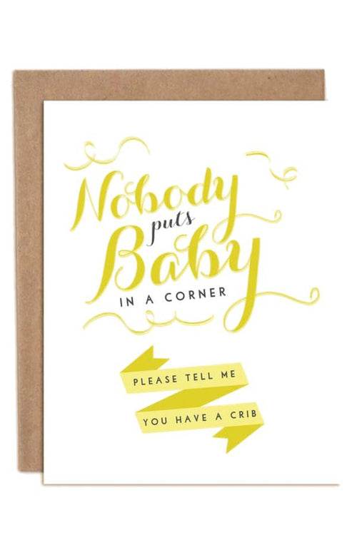 Nobody Puts Baby In A Corner - Card