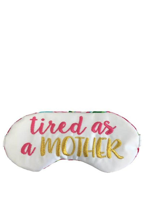 Tired as a Mother - Sleep Mask