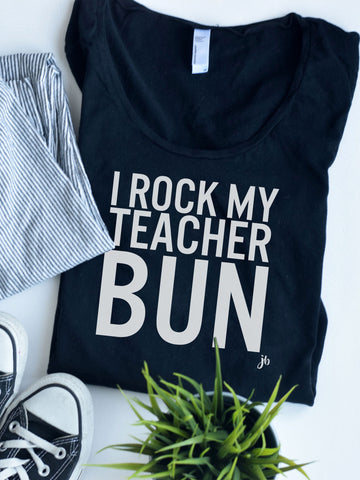 I Rock my Teacher Bun