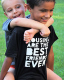SALE Cousins are the BFF Shirt