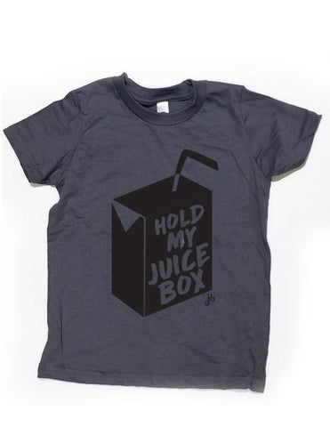 Hold my Juice Box Gray Shirt