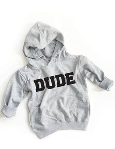 Dude Hoodies