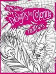 Designs for Coloring: Feathers by Ruth Heller
