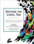 Outside The Lines, Too: An Inspired And Inventive Coloring Book By Creative Masterminds by Souris Hong
