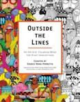 Outside The Lines: An Artists' Coloring Book For Giant Imaginations by Souris Hong-Porretta