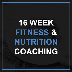 16 Week Fitness & Nutrition Coaching