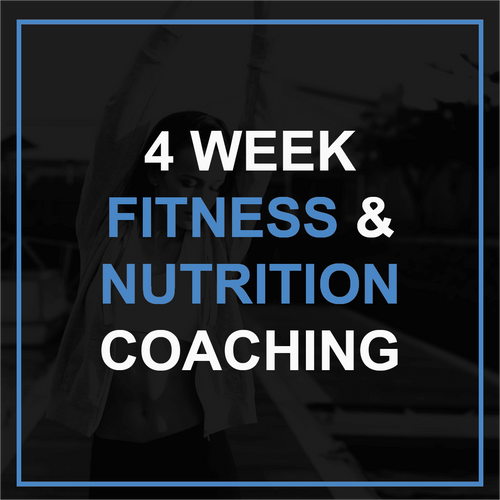 4 Week Fitness & Nutrition Coaching
