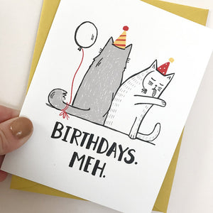 Birthdays Meh Card