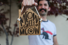 Load image into Gallery viewer, Alt Text: Brindle Market - Meow Sweet Meow Wooden Hanging